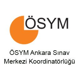 ÖSYM Ankara Sınav Merkezi Koordinatörlüğü